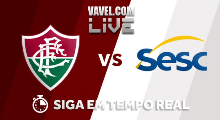 Resultado Fluminense x Sesc-RJ AO VIVO hoje pela Superliga Feminina (0-3)