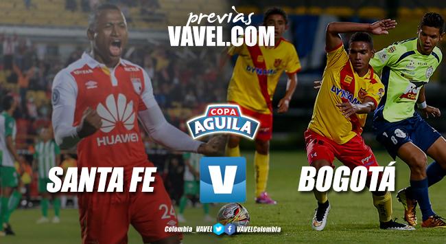 Previa Santa Fe vs Bogotá FC: duelo capitalino en el inicio de la Copa Águila 2019