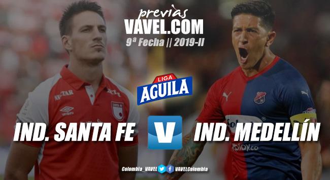 Previa Santa Fe vs. Medellín: la necesidad es el común denominador en este partido