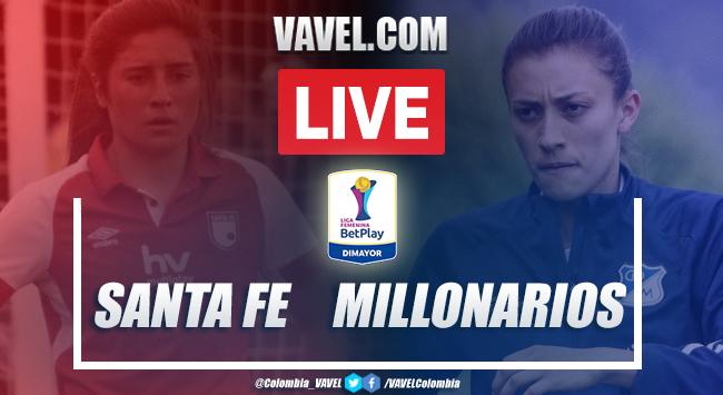 Resumen: Santa Fe vs Millonarios (3-2) por Liga BetPlay Femenina