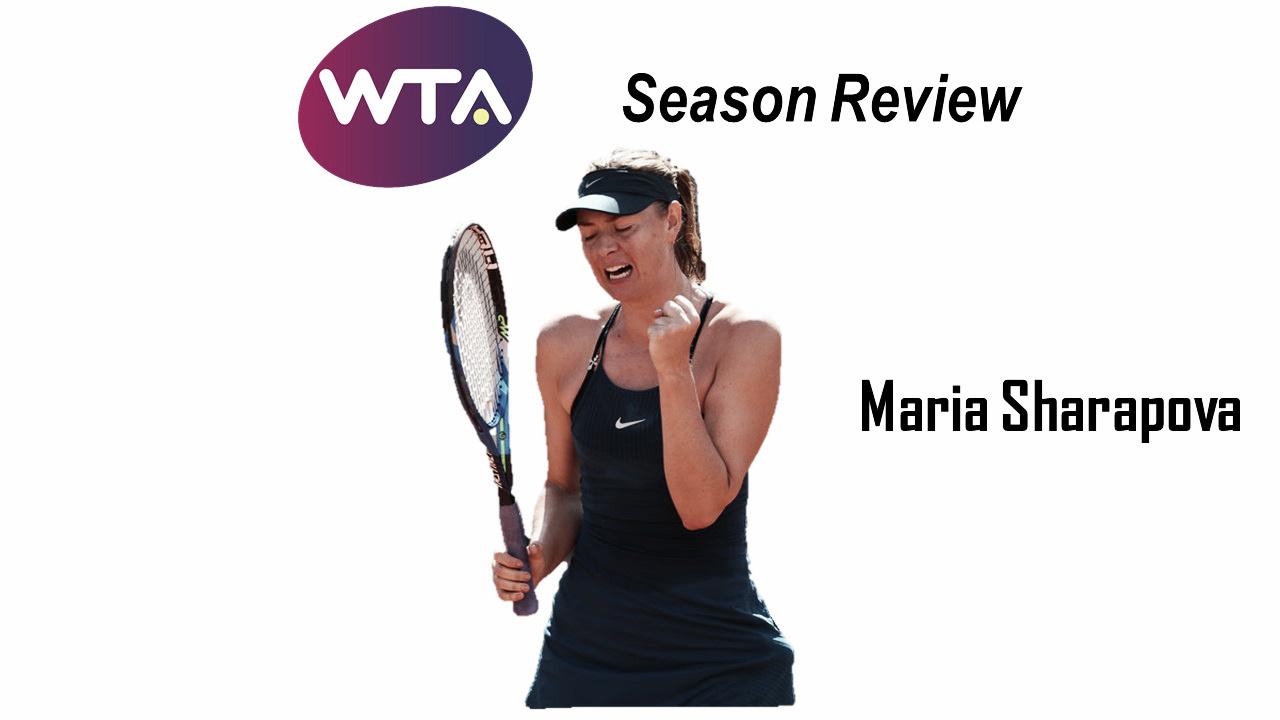 2018 Season Review: Maria Sharapova