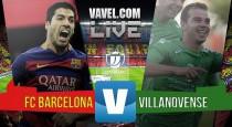 FC Barcelona - Villanovense en vivo y en directo online