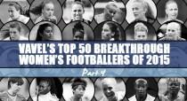 VAVEL UK's Biggest breakthroughs in Women's Football 2015 - Part Four