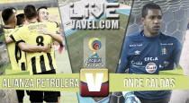 Alianza Petrolera vs Once Caldas en vivo y en directo online en Liga Águila 2016-I