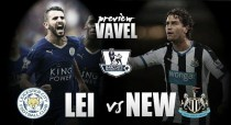 Leicester City - Newcastle United: Benitez looking to hit the ground running