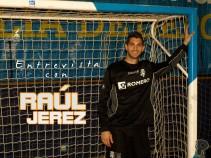 """Entrevista. Raúl: """"Siempre me exijo a mí mismo sin fijarme en quién tengo enfrente"""""""