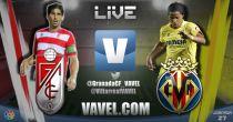 Granada vs Villarreal en vivo y en directo online