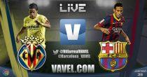 Live Liga BBVA : le match Villarreal - FC Barcelone en direct