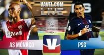 Resultado Mónaco vs PSG Ligue 1 en vivo y en directo online