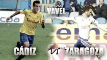 Previa Cádiz - Real Zaragoza: ganar, ganar o ganar