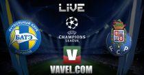 BATE Borisov vs Porto en vivo y directo online