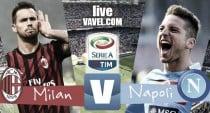 Milan - Napoli in diretta, Serie A 2016/17 LIVE (1-2): Kucka riapre la partita