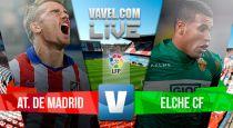 Resultado Atlético de Madrid vs Elche en Liga BBVA 2015 (3-0)