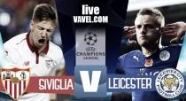 Risultato Siviglia - Leicester in diretta, LIVE Champions League 2016/17 - Sarabia, Correa, Vardy! (2-1)
