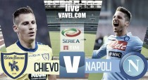 Chievo - Napoli in diretta, LIVE Serie A 2016/17 (0-0) Napoli vicino al gol con Insigne!