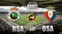 Racing de Santander - Osasuna Promesas: Yosu y Preciado se pondrán a llorar