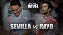 Sevilla - Rayo Vallecano: Europa está en mente