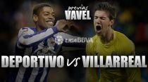 Deportivo - Villarreal: se buscan puntos y dignidad