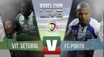 Resultado Vitória Setúbal vs Porto en la Liga Portuguesa 2015 (0-2)