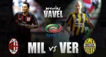 AC Milan - Hellas Verona: los 'rossoneri' buscan remontar el vuelo en San Siro