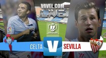 En vivo: Celta de Vigo vs Sevilla 2016 online en Copa del Rey