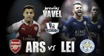 Arsenal - Leicester City: intentando cazar a un astuto zorro