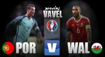 Previa Portugal-Gales: antesala a la gloria