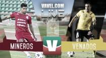 Resultado Mineros 3-0 Venados en Copa MX 2016