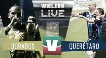 Dorados vs Querétaro en vivo online en Copa MX 2016 (0-0)