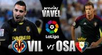 Previa Villarreal - Osasuna: a por los primeros tres puntos