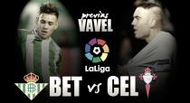 Real Betis - Celta de Vigo: La solidez celeste amenaza la mejoría verdiblanca