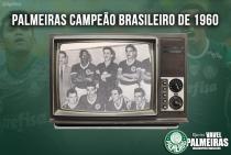 De forma invicta e com goleada, Palmeiras conquistava em 1960 seu primeiro título nacional