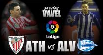 Athletic Club - Alavés: partido para confirmar buenas sensaciones