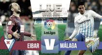 Eibar vs Málaga en vivo y en directo online en La Liga 2017