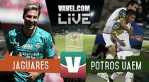 Resultado y goles del Jaguares de Chiapas 3-2 Potros UAEM de la Copa MX 2017