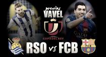 Previa Real Sociedad - Barcelona: final anticipada