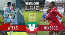 Reparten puntos Atlas y Mineros en la Copa Mx