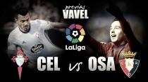 Previa Celta de Vigo - Osasuna: con un ojo puesto en Ucrania