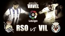 Previa Real Sociedad - Villarreal: duelo por Europa