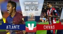 Resultado y goles del Atlante 1-3 Chivas de la Copa MX 2017