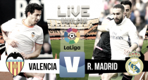 Valencia vs Real Madrid en vivo y en directo online (0-0)