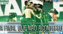 A final que não aconteceu: Chapecoense e Atlético Nacional decidiriam a Copa Sul-Americana