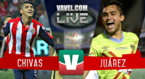 Resultado y goles del Chivas 3-2 Juárez de la Copa MX 2017