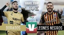 Resultado y resumen del Dorados de Sinaloa 1-1 Leones Negros del Ascenso MX