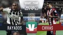 Resultado y goles del Monterrey vs Chivas Copa MX (1-2)
