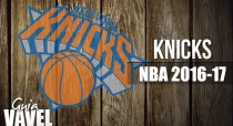 Guía VAVEL NBA 2016/17: New York Knicks