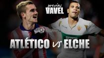 Atlético de Madrid - Elche: el velocista cambia de tercio