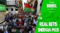 Guía VAVEL Real Betis Energía Plus 2016/17