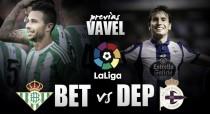 Previa Real Betis - Deportivo de La Coruña: confirmando las buenas sensaciones