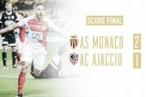 Susto sin muerte para el Monaco en Copa